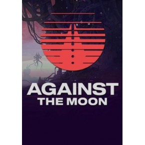 Against The Moon Steam Key GLOBAL