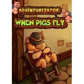Adventurezator: When Pigs Fly Steam Key GLOBAL